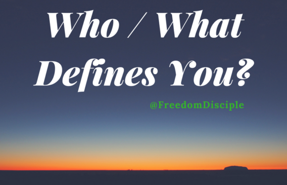 Who / What Defines You?